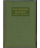 New Hampshire Beautiful Wallace Nutting book 1923 1st ed photographs NH ... - $76.00