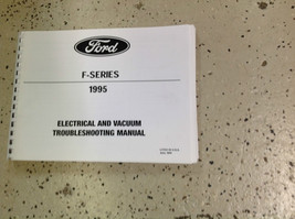 1995 Ford F150 F250 F-250 350 Bronco F SERIES Electrical Wiring Diagrams Manual - $99.00