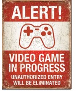 Alert! Video Game in Progress Metal Sign Tin New Vintage Style #2037 - $10.29