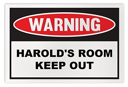 Personalized Novelty Warning Sign: Harold's Room Keep Out - Boys, Girls, Kids, C