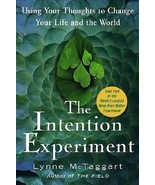The Intention Experiment: Using Your Thoughts to Change Your Life and th... - $14.85