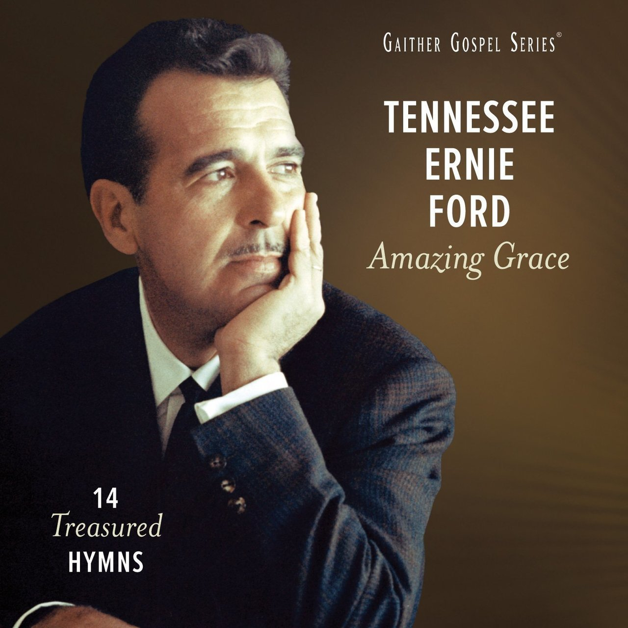 Amazing grace  14 treasured hymns by tennessee ernie ford