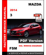 MAZDA 3 MAZDA3 2014 FACTORY SERVICE REPAIR WORKSHOP OEM MAINTENANCE FSM ... - $14.95