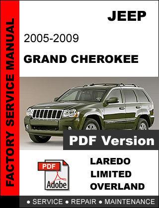 JEEP GRAND CHEROKEE 2005 2006 2007 2008 2009 FACTORY SERVICE REPAIR FSM MANUAL