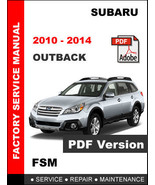 SUBARU OUTBACK 2010 2011 2012 2013 2014 FACTORY SERVICE REPAIR WORKSHOP ... - $14.95