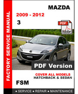 MAZDA 3 2009 2010 2011 2012 FACTORY OEM SERVICE REPAIR WORKSHOP SHOP FSM... - $14.95