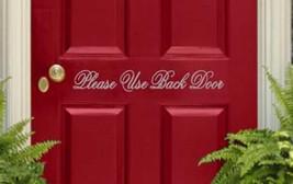 "Please Use Back Door Vinyl Sticker Decal 1.5""h x 11""w - $9.99"