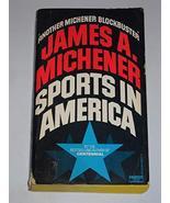 SPORTS IN AMERICA James A. Michener - $4.99