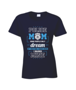 Police Mom Rased My Hero Blue Lives Matter Tshirt - $18.99+