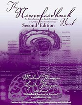 The Neurofeedback Book 2nd Edition: An Introduction to Basic Concepts in... - $174.59