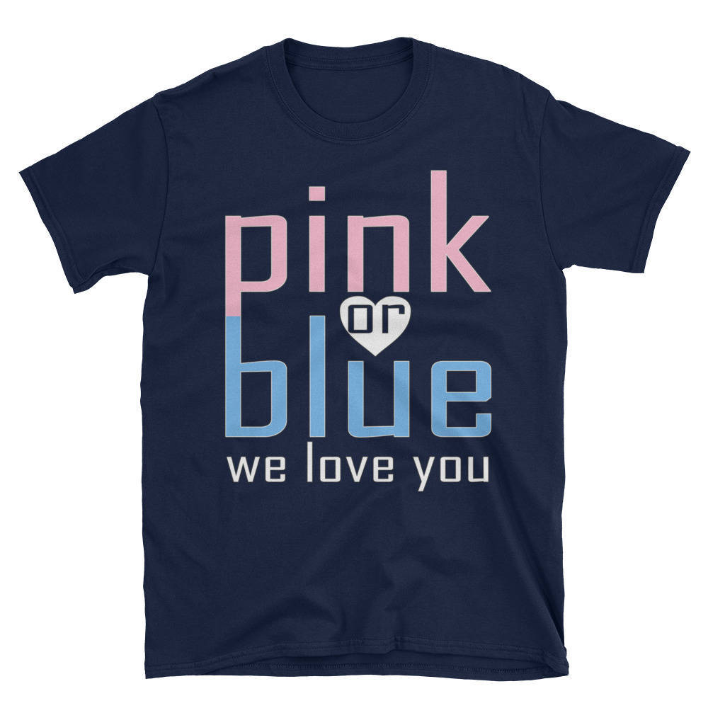 Unisex T-ShirtPink Or Blue We Love You Baby Shower Heart Gender Reveal Party Men