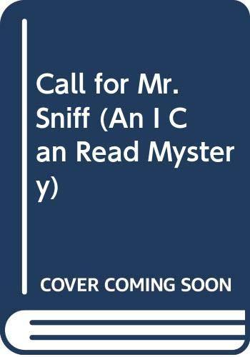 Primary image for Call for Mr. Sniff (An I Can Read Mystery) Thomas P. Lewis and Beth Weiner Woldi