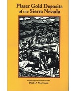 Placer Gold Deposits of the Sierra Nevada ~ Gold Prospecting - $12.95