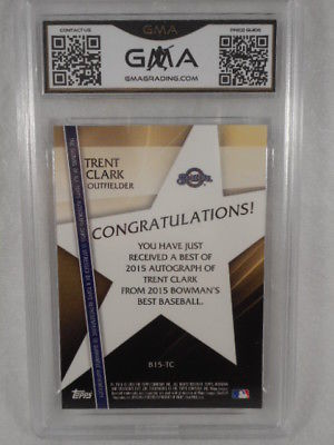 2015 Bowman's Best #B15-TC Trent Clark Auto Rookie GMA Graded Gem 10