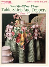 Table Skirts & Toppers Sew-No-More Decor Book 1 Leisure Arts Leaflet #1566  - $7.47