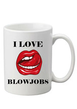 I Love Blow***S 10oz Funny Joke Mug Rude Swearing Gift Can Be Personalised  - $8.93