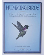 HUMMINGBIRDS THEIR LIFE & BEHAVIOR PHOTOGRAPHIC STUDY TYRRELL BIRD WATCHING - $9.89