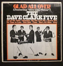 Dave Clark Five . Glad All Over . 1964 Epic Records LP, Bits and Pieces ... - $4.94