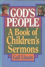 God's People: A Book of Children's Sermons Linam, Gail - $13.00