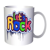 Let's Rock party funny novelty art 11oz Mug c603 - $10.83