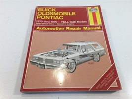 1970-1990 Buick Olds Pontiac Full Size Models Automotive Repair Manual H... - $14.99