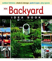 New Backyard Idea Book (Taunton Home Idea Books) [Paperback] Ermann Russ... - $10.96
