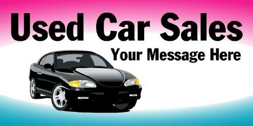 3x6 Vinyl Banner - Used Car Sales Your Message Here