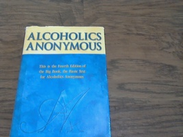 Alcoholics Anonymous Fourth Edition By AAWS (2001 Hardcover) - $5.00