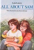 All About Sam (Sam Krupnik) Lowry, Lois - $3.33