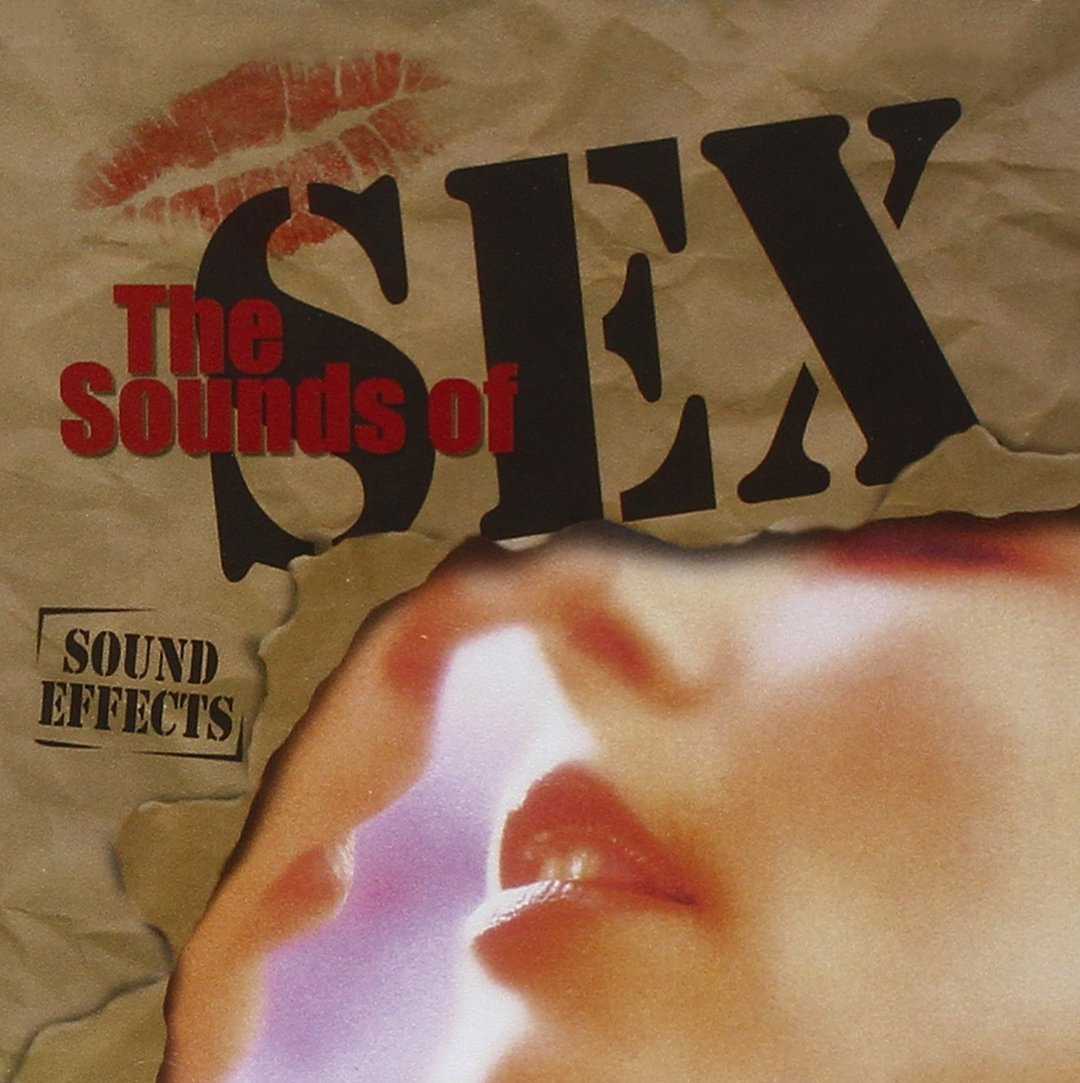 SOUND EFFECTS - THE SOUNDS OF SEX  - CD