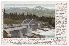 Dufed Bridge Mullfjellet Sweden 1904 postcard - $6.44