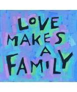"""Love Makes A Family"" Activism Gay Lesbian LGBT Poster Print - $15.35"