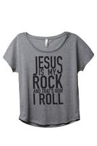 Thread Tank Jesus Is My Rock Women's Slouchy Dolman T-Shirt Tee Heather Grey - $24.99+