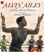 Alvin Ailey [Paperback] by Pinkney, Andrea Davis; Pinkney, Brian - $3.91