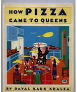 How Pizza Came to Queens by Khalsa, Dayal Kaur - $24.45