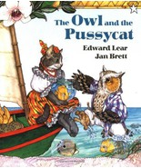 The Owl and the Pussycat [Paperback] by Edward Lear; Jan Brett - $3.87