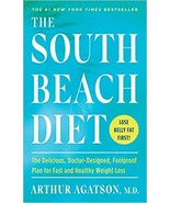 The South Beach Diet: The Delicious, Doctor-Designed, Foolproof Plan for... - $14.00
