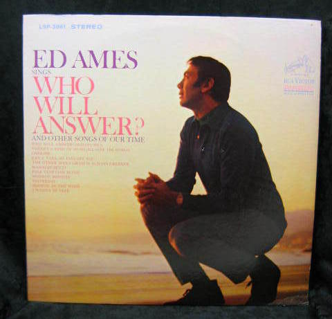 Ed Ames  Who Will Answer? 1968 RCA Records  LSP 3961