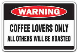 COFFEE LOVERS Warning Sign drinker cup shop  gi... - $7.79