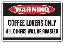 COFFEE LOVERS Warning Sign drinker cup shop  gi... - $7.79