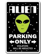 ALIEN Novelty Sign parking space aliens UFO gift area 51 science fiction gag - $7.79