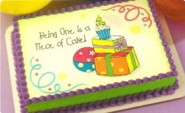 Being 1 is a Piece of Cake ~ Edible Image Cake Topper - $7.59