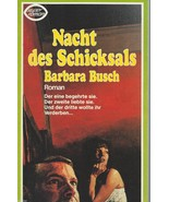 Nacht des Schicksals (Night of Destiny) (German) by Barbara Busch;1979 P... - $9.97