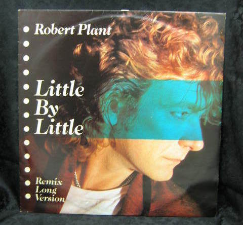 Robert Plant Little By Little 12 Inch 45 RPM 1985 Sparanza