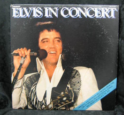Elvis Presley Elvis in Concert 1977 RCA Records