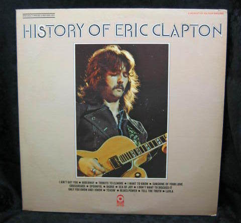 Eric Clapton History of Eric Clapton 1972 Atco Records