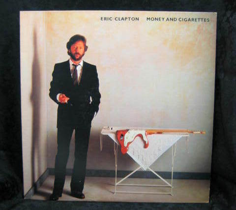 Eric Clapton Money and Cigarettes 1983 Duck Records