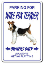 WIRE FOX TERRIER Novelty Sign dog pet parking s... - $7.79