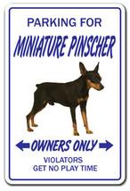 MINIATURE PINSCHER Novelty Sign dog pet parking gift min-pin pet animal ... - $7.79