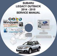 Subaru Legacy Outback 2014 - 2015 Service Repair Manual - $15.00